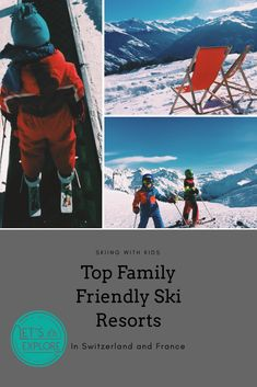 Would you like to go skiing with your kids and would you like to know which resorts in Switzerland or France are suitable? Here is our Top Five of Family Friendly Ski Resorts! Europe Travel Guide, Travel Guides, Travel Destinations, France Travel, Travel Hacks, Travel Packing, Zermatt, Lausanne, Bern