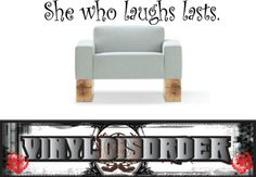 She who laughs lasts. Wall Quote Mural Decal