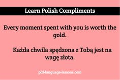 Want to tell a Polish girl she is beautiful? Learn Polish COMPLIMENTS: romantic words and phrases. Inside: audio lesson, pronunciations and translations. Learn Polish, Polish Language, Romantic Words, Language Lessons, Languages, Poland, Compliments, Learning, Women