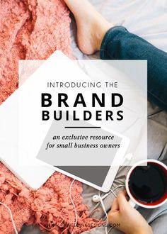 Brand Builder Community - Intentionally Designed