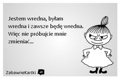 Jestem wredna... Weekend Humor, Stupid Quotes, Balerina, Words Quotes, Sad, Memes, Funny, Happy, Quote