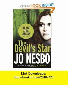 The Devils Star (9780099546764) Jo Nesbo , ISBN-10: 0099546760  , ISBN-13: 978-0099546764 ,  , tutorials , pdf , ebook , torrent , downloads , rapidshare , filesonic , hotfile , megaupload , fileserve