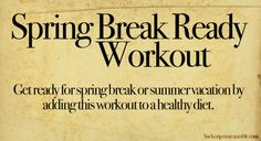"""Stumbled on this 7 Day workout plan .. although it seems with this weather we need to already be """"Spring Break Ready""""  These are also great warm up and cool down exercises for more intense workouts.... Do all the cardio before your work out and all the strength and core training after or implement it into your regular work out.  Kick up the Russian Twists by holding a 6 or 8 lb medicine ball and REALLY feel the burn."""
