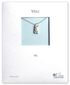 You & Me Charm Necklace, with & Symbol Charm www.lilycharmed.com a great and subtle way to tell someone you make a great team!