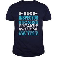 FIRE-INSPECTOR #clothing #T-Shirts. OBTAIN => https://www.sunfrog.com/LifeStyle/FIRE-INSPECTOR-110416406-Navy-Blue-Guys.html?id=60505