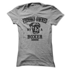 PROUDLY OWNED BY A BOXER - #teespring #customize hoodies. SIMILAR ITEMS => https://www.sunfrog.com/Pets/PROUDLY-OWNED-BY-A-BOXER.html?id=60505