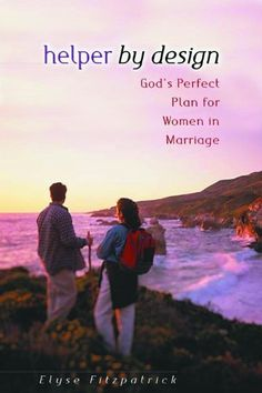 Helper by Design: God's Perfect Plan for Women