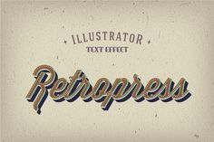 Retropress Illustrator Text Effects by Creative People Design on @creativemarket