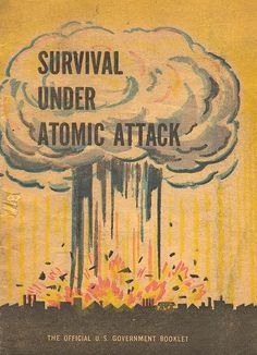 "Duck and cover: The adult-orientated Survival Under Atomic Attack issued in 1950, pre-dated the release of ""Duck and Cover"" in 1951-52."