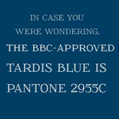 Thank you. This will be the color my room will be painted. Doctor who                                                                                                                                                     More