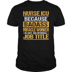 Awesome Tee For Nurse Icu T-Shirts, Hoodies, Sweaters