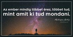 Makszim Gorkij #idézet Signs, Quotes, Movie Posters, Movies, Quotations, Films, Shop Signs, Film Poster, Cinema