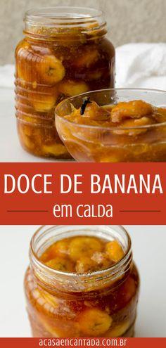 Doce de Banana Caseiro - Aprenda como fazer doce de banana em calda. Receita simples com banana nanica. Um doce fácil e econômico de frutas. Ótimo para acompanhar sorvete de creme ou para recheio de bolos e tortas. Receita 100% vegana! Além das bananas, você vai precisar de açúcar, água e especiarias. Confira o passo a passo completo no blog! #receita #vegana #docevegano #receitavegana #banana #doce #emcalda #acasaencantada | a Casa Encantada