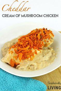 cheddar cream of mushroom chicken