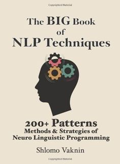 The Big Book Of NLP contains more than 200 patterns & strategies written in an easy, step-by-step format. The methods include a full array of the fundamentals that every practitioner needs, such as the Swish pattern and The Phobia Cure, as well as patterns, such as The Nested Loops method and Learning Strategies. #afflink