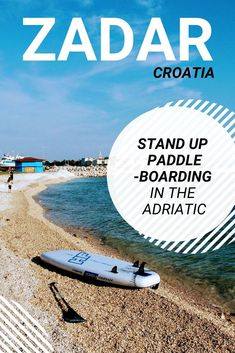 We've wanted to try stand up paddleboarding for ages! As soon as we discovered there was a company offering stand up paddleboarding tuition and hire in Croatian city of Zadar, we finally jumped at the opportunity to give it a try. Croatia Itinerary, Croatia Travel Guide, Rovinj Croatia, Plitvice Lakes National Park, Visit Croatia, Europe On A Budget, Sailing Trips, Adriatic Sea, Places To Travel