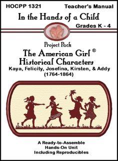 American Girl Historical Characters: Kaya, Felicity, Josefina, Kirsten, & Ad