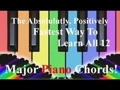 What Is The Fastest Way To Learn All 12 Major Piano Chords? | Piano Lessons for Adults