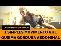 Como Emagrecer Rápido Com 1 Simples Movimento - Queima de 48 Horas - YouTube