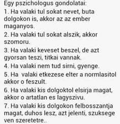 Egy pszichológus gondolatai People Quotes, Sad Quotes, Best Quotes, Motivational Quotes, Life Quotes, Inspirational Quotes, Dont Break My Heart, Faith Hope Love, True Feelings