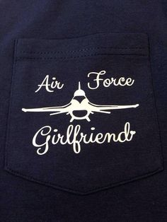 Air Force Girlfriend/Wife tee by PalmettoProper on Etsy, $16.00