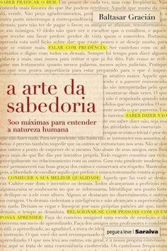A Arte da Sabedoria - Col. Pegue & Leve Saraiva