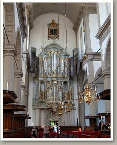 Amsterdam-WesterKerk. Not until 1686, when organ accompaniment to singing had become customary, was the Westerkerk organ built by the father and son team of Roelof Barentszn Duyschot and his son Johannes Duyschot.