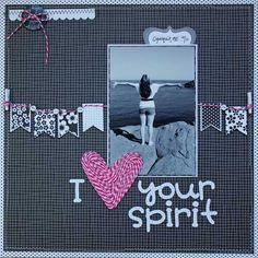 I Heart Your Spirit - Scrapbook.com