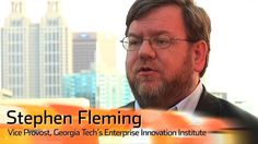 Stephen Fleming, Vice Provost Georgia Tech by Video Producer Celia Dyer. Stephen Fleming, new Vice Provost of Georgia Tech's Enterprise Innovation Institute, talks with TechDrawl.
