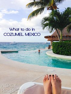 Things to do in Cozumel, Mexico! #Travel #Mexico