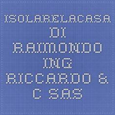 Isolarelacasa di Raimondo ing. Riccardo & C Sas