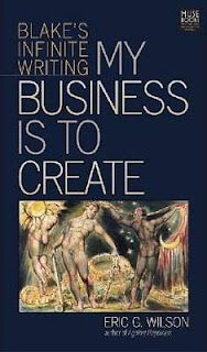 The Book Garden: Review - My Business Is To Create (Eric G. Wilson)