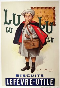 French culinary / food poster features a child in a red and blue cape holding a basket eating a biscuit. The beautiful Vintage Poster Reproduction from our catalogue of classic posters. LuLu Biscuits Lefevre-Utile by Bouisset 1927 France. Vintage French Posters, Vintage Food Posters, Old Posters, Pub Vintage, Vintage Advertising Posters, Vintage Labels, Vintage Ephemera, Vintage Advertisements, Vintage Images