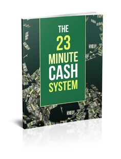 "The 23 Minute Cash System  ""This Super Easy Copy And Paste System Will Make You Up To $50 Within 23 Minutes Or Less…Even If You're Dead Broke, Have No Website, No List, No Skills, No Experience, NOTHING! All You Need Is A Computer And An Internet Connection!""   FREE DOWNLOAD Link! >> http://makemoneyonlinearsenal.com/materials/the-23-minute-cash-system/"