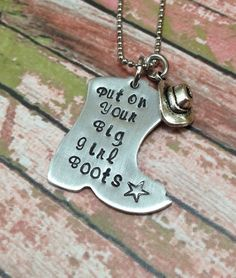 Put On Your Big Girl Boots Aluminum Boot Pendant with Cowboy Cowgirl Hat Charm  on Etsy