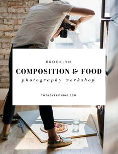 Brooklyn Composition Food Photography Workshop with Two Loves Studio Food Photography Tips, Photography Workshops, Photography Backdrops, Artistic Photography, Photography Tutorials, Digital Photography, Photography Composition, Food Photography Lighting, Poster Photography