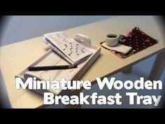 DIY Miniature Wooden Breakfast Tray