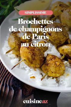 Une recette de brochettes véganes à base de champignons de Paris. #recette#cuisine#brochette#barbecue #bbq #vegane #champignon C'est Bon, Baked Potato, Potatoes, Meat, Chicken, Baking, Ethnic Recipes, Food, Lemon