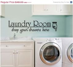 10% Off NEW YEAR SALE Vinyl Wall Decal Large Laundry Room Drop Your DrawersArt Room Decor Quote Sign Bathroom Quote Sticker. $43.20, via Etsy.