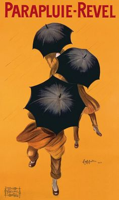 """""""Parapluie-Revel"""" illustration by Leonetto Cappiello (said to be the father of the modern poster), 1922... I've always loved this."""