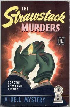 Pretty Sinister Books: The Strawstack Murders - Dorothy Cameron Disney. Cover art: Gerald Gregg