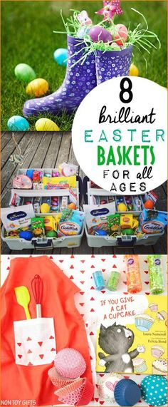 8 Brilliant Easter Baskets for all Ages.  Celebrate Easter, birthday's or Christmas with these clever gift baskets.  Fun gift themes for kids, teens and adults.