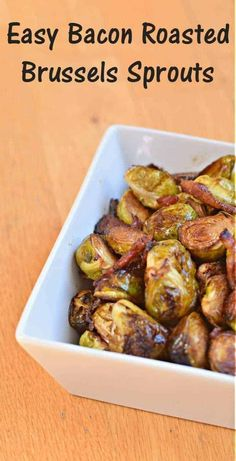 Delicious and easy bacon roasted Brussels sprouts recipe with caramelized balsamic. Simple gluten free and dairy free recipe that is the perfect delicious side dish. Healthy Brussel Sprout Recipes, Shredded Brussel Sprout Salad, Easy Healthy Recipes, Simple Recipes, Amazing Recipes, Delicious Recipes, Roasted Garlic Brussel Sprouts, Roasted Bacon, Brussels Sprouts