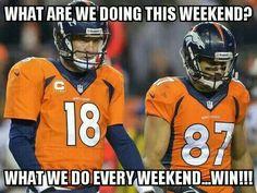 .GO Broncos!!!