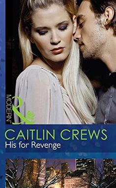 His for Revenge (Mills & Boon Modern) (Vows of Convenience - Book 2) by Caitlin Crews, http://www.amazon.co.uk/dp/B00NY1CEBK/ref=cm_sw_r_pi_dp_JBUwub1MZ9HRE