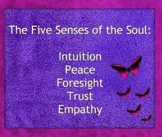 The 5 Senses of the Soul: Intuition Peace Foresight Trust Empathy Mind Body Spirit, Mind Body Soul, Wicca, Namaste, Affirmations, Spiritual Awakening, Wise Words, Self, Spirituality