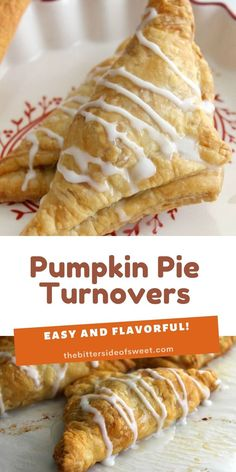 Your favorite pie made into a hand held dessert with these Pumpkin Pie Turnovers! It only taste a little bit of time and a few ingredients!   The Bitter Side of Sweet Easy Tart Recipes, Sweet Potato Recipes, Apple Recipes, Pumpkin Recipes, Amazing Recipes, Bread Recipes, Yummy Recipes, Delicious Desserts, Yummy Food