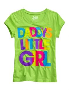 cute tee - Daddy's Little Girl - from Justice for Girls Summer 2012 - I Am!