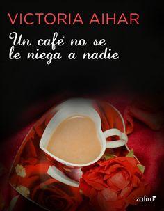 Descargar Un café no se le niega a nadie – victoriath aihar PDF, eBook, ePub, Mobi, Un café no se le niega a nadie PDF  Descargar aquí >> http://descargarebookpdf.info/index.php/2015/09/24/un-cafe-no-se-le-niega-a-nadie-victoriath-aihar/