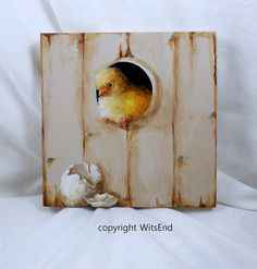 baby Chick painting original tromp l'oeil art chicken egg Ooops Original Art, Original Paintings, Chicken Eggs, Baby Chicks, Finding A House, Nests, Little Red, Cottage Style, Painting Inspiration